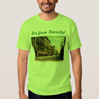 I'm from Knoxville, Tennessee! Tshirts