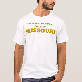 I'm from Missouri T-Shirt