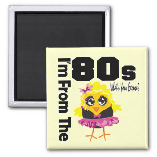I'm From the 80s What's Your Excuse? Fridge Magnet