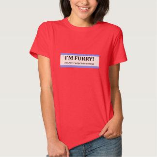 I'm Furry T Shirt