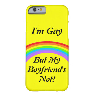 I'm Gay! Case Barely There iPhone 6 Case