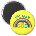 I'm Gay for God 6 Cm Round Magnet
