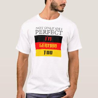 I'm German Too T-Shirt