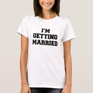I'm Getting Married Ladies T-Shirt
