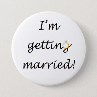 'I'm getting married!' Large Badge