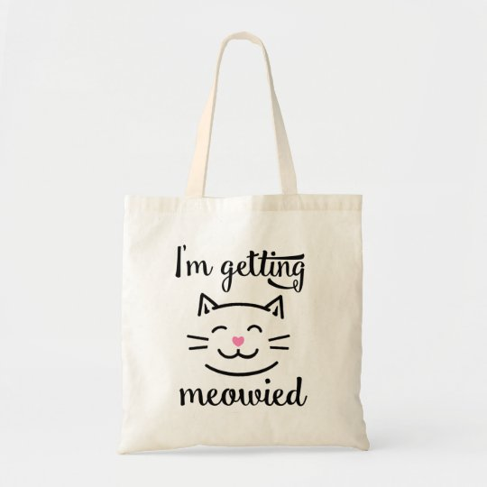 I'm Getting Meowied Engagement Tote Bag