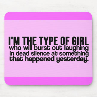 I'M GIRL BURST OUT LAUGHING SOMETHING THAT MOUSE PAD