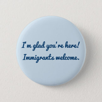 I'm glad you're here! 6 cm round badge