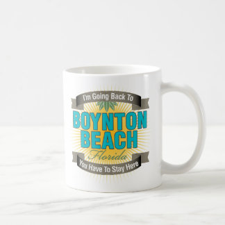 I'm Going Back To (Boynton Beach) Coffee Mugs
