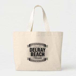 I'm Going Back To (Delray Beach) Canvas Bag
