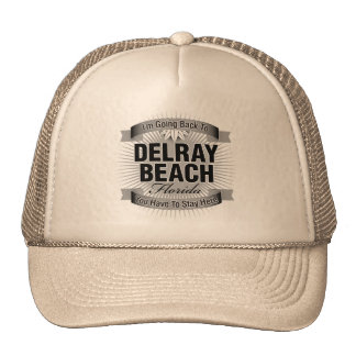 I'm Going Back To (Delray Beach) Hat