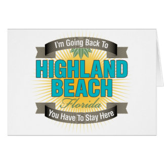 I'm Going Back To (Highland Beach) Cards