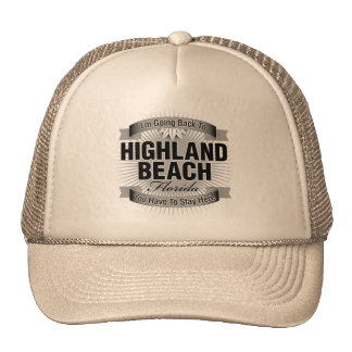 I'm Going Back To (Highland Beach) Hats