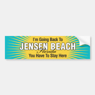 I'm Going Back To (Jensen Beach) Bumper Stickers