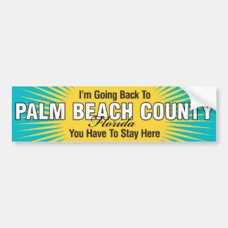 I'm Going Back To (Palm Beach County) Bumper Sticker