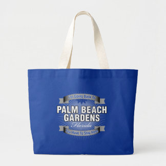 I'm Going Back To (Palm Beach Gardens) Bags