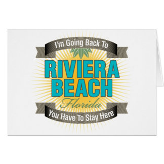 I'm Going Back To (Riviera Beach) Greeting Cards