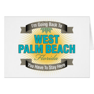 I'm Going Back To (West Palm Beach) Cards