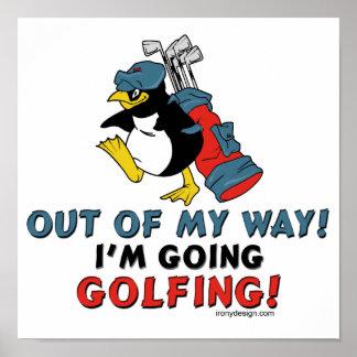 I'm going Golfing Poster