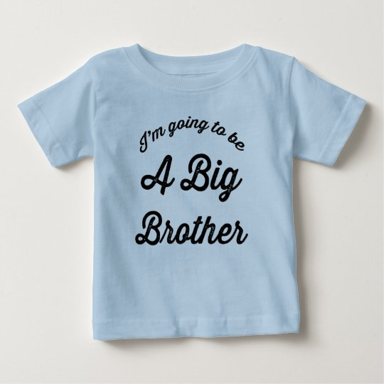 I'm going to be a Big Brother Baby