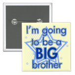 I'm going to be a Big Brother Blue Pinback Button