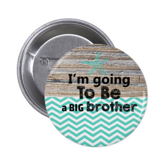 I'm Going To Be A Big Brother Button Baby Shower