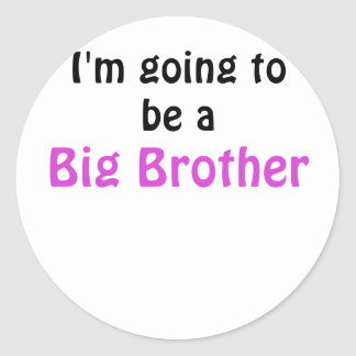 Im Going to be a Big Brother Classic Round Sticker