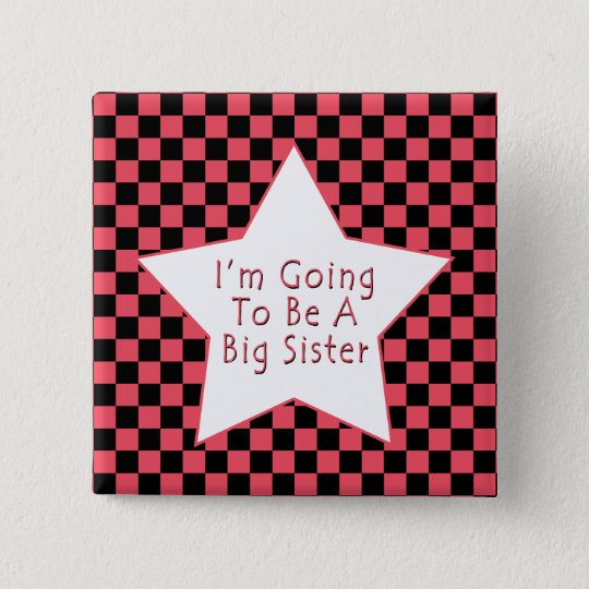 I'm Going To Be A Big Sister 15 Cm Square Badge