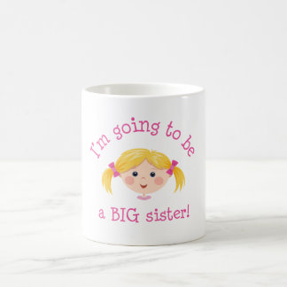 Im going to be a big sister - blond hair coffee mugs