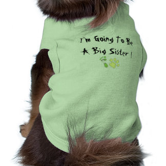 I'm Going To Be A Big Sister Sleeveless Dog Shirt
