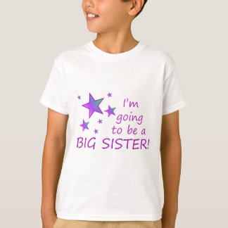 I'm going to be a big sister! T-Shirt