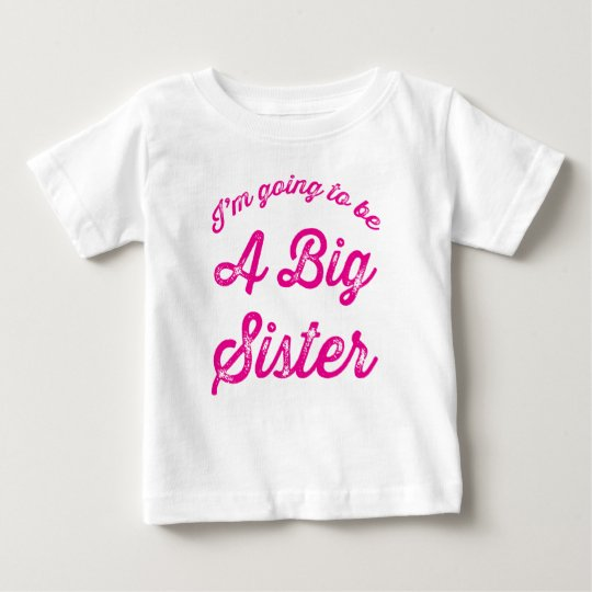 I'm going to be a Big Sister T