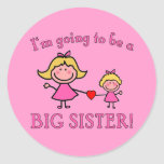 I'm Going to Be a Big Sister Tshirt Round Sticker