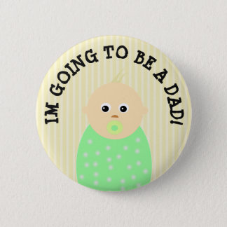 Im Going to be a Dad Button
