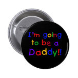 I'm Going to be a Daddy Buttons