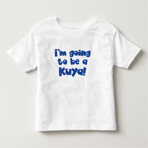 I'm going to be a Kuya ( Big Brother) T Shirt