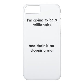 I'm going to be a millionaire iPhone 7 case