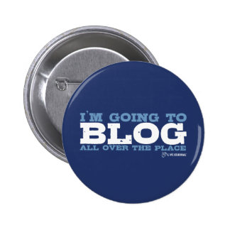 I'm going to blog all over the place (LiveJournal) 6 Cm Round Badge