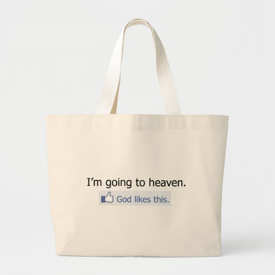 I'm going to heaven large tote bag
