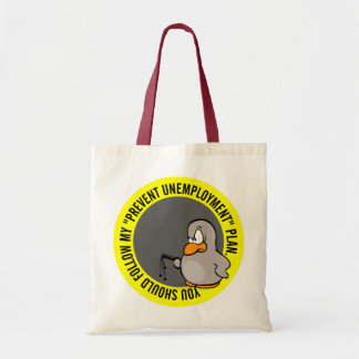 I'm going to help you keep your job budget tote bag
