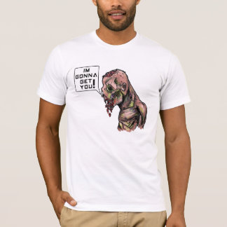 Im gonna get you zombie t-shirt