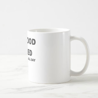 IM GOOD IN BED I CAN SLEEP ALL DAY.png Basic White Mug