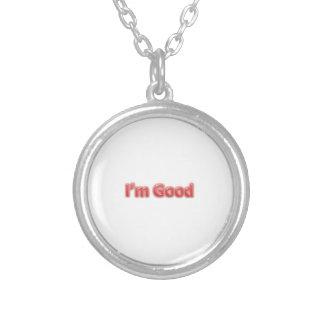 I'm Good Necklace