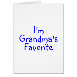 Im Grandmas Favorite Blue Greeting Card
