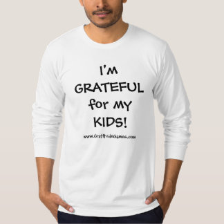 I'm GRATEFUL for my KIDS! Men's long-sleeve T T-Shirt