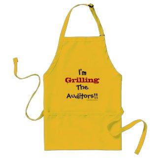 I'm Grilling The Auditors! Aprons