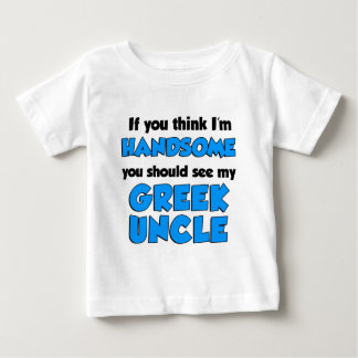I'm Handsome Greek Uncle Baby T-Shirt