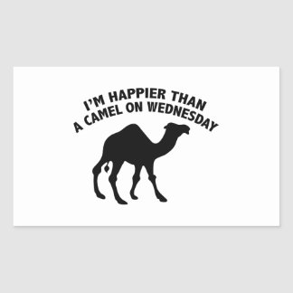 I'm Happier Than A Camel On Wednesday Rectangular Sticker