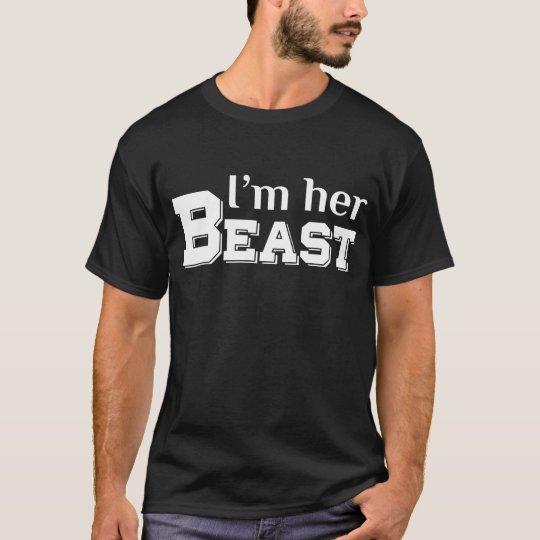 I'm Her Beast Matching Couple T Shirts