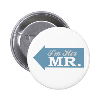 I'm Her Mr. (Blue Arrow) Buttons